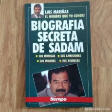 Militaria: GUERRA DEL GOLFO IRAK - BIOGRAFIA SECRETA DE SADAM - IRAQ - LUIS MARIÑAS. Lote 107091035