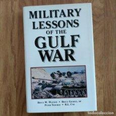Militaria: GUERRA DEL GOLFO IRAK - MILITARY LESSONS OF THE GULF WAR - . Lote 107093611
