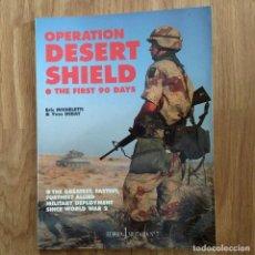 Militaria: GUERRA DEL GOLFO IRAK - OPERATION DESERT SHIELD - IRAQ - LOS PRIMEROS 90 DIAS SADAM HUSSEIN. Lote 107095591