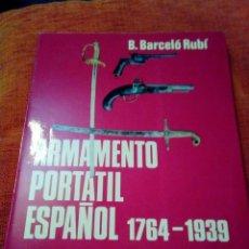Militaria: ARMAMENTO PORTÁTIL ESPAÑOL. Lote 147786706