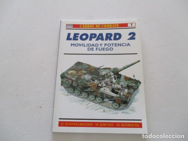 CARROS DE COMBATE Nº 1. LEOPARD 2. MOVILIDAD Y POTENCIA DE FUEGO. RMT85154. (Militar - Libros y Literatura Militar)