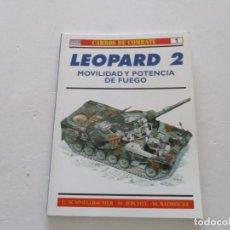 Militaria: CARROS DE COMBATE Nº 1. LEOPARD 2. MOVILIDAD Y POTENCIA DE FUEGO. RMT85154. . Lote 107881479
