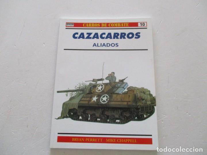 BRYAN PERRETT, MIKE CHAPPELL. CARROS DE COMBATE Nº 10. CAZACARROS ALIADOS. RMT85163. (Militar - Libros y Literatura Militar)