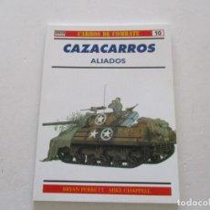 Militaria: BRYAN PERRETT, MIKE CHAPPELL. CARROS DE COMBATE Nº 10. CAZACARROS ALIADOS. RMT85163. . Lote 107882939