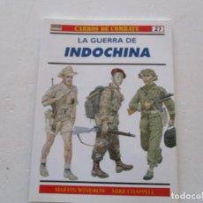 Militaria: MARTIN WINDROW, MIKE CHAPPELL. CARROS DE COMBATE Nº 27. LA GUERRA DE INDOCHINA. RMT85179. . Lote 107885127