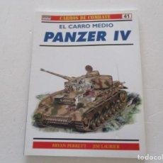 Militaria: BRYAN PERRETT, JIM LAURIER. CARROS DE COMBATE Nº 41. EL CARRO MEDIO PANZER IV. RMT85193. . Lote 107887963