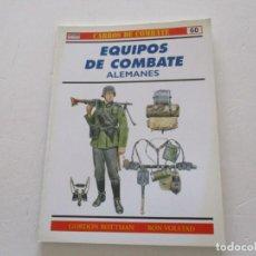 Militaria: GORDON ROTTMAN, RON VOLSTAD. CARROS DE COMBATE Nº 60. EQUIPOS DE COMBATE ALEMANES. RMT85207. . Lote 107890351