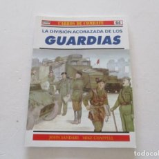 Militaria: CARROS DE COMBATE Nº 64. LA DIVISIÓN ACORAZADA DE LOS GUARDIAS. RMT85211. . Lote 107891171