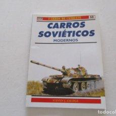 Militaria: STEVEN J. ZALOGA. CARROS DE COMBATE Nº 68. CARROS SOVIÉTICOS MODERNOS. RMT85215. . Lote 107891935