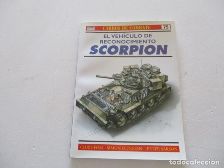 CARROS DE COMBATE Nº 75. EL VEHÍCULO DE RECONOCIMIENTO SCORPION. RMT85222. (Militar - Libros y Literatura Militar)