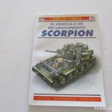 Militaria: CARROS DE COMBATE Nº 75. EL VEHÍCULO DE RECONOCIMIENTO SCORPION. RMT85222. . Lote 107893595