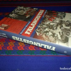 Militaria: FALANGISTAS DE GUSTAVO MORALES Y LUIS E. TOGORES. LA ESFERA DE LOS LIBROS 1ª ED. 2010. GRAN REGALO!!. Lote 107918523