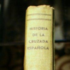 Militaria: HISTORIA DE LA CRUZADA ESPAÑOLA. DIR: J. ARRARÁS. EN 7 VOLÚMENES. Lote 183418332