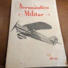 Militaria: AERONÁUTICA MILITAR 1933. Lote 108056867