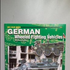 Militaria: GERMAN WHEELED FIGHTING VEHICLES. CONCORD. Lote 108064903