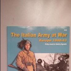 Militaria: THE ITALIAN ARMY AT WAR, EUROPE 1940-1943. CONCORD. Lote 108065411