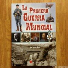 Militaria: LA PRIMERA GUERRA MUNDIAL - JUAN VÁZQUEZ GARCÍA - GALLAND BOOKS - BARON ROJO AVIACION TRINCHERAS. Lote 108070887