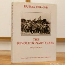 Militaria: REVOLUCION RUSA - RUSSIAN 1904 1924 THE REVOLUTIONARY YEARS - LENIN UNION SOVIETICA COMUNISMO RUSIA. Lote 108093991