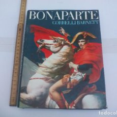 Militaria: BONAPARTE CORRELLI BARNETT BOOK CLUB ASSOCIATES LONDON 1978. Lote 108231875