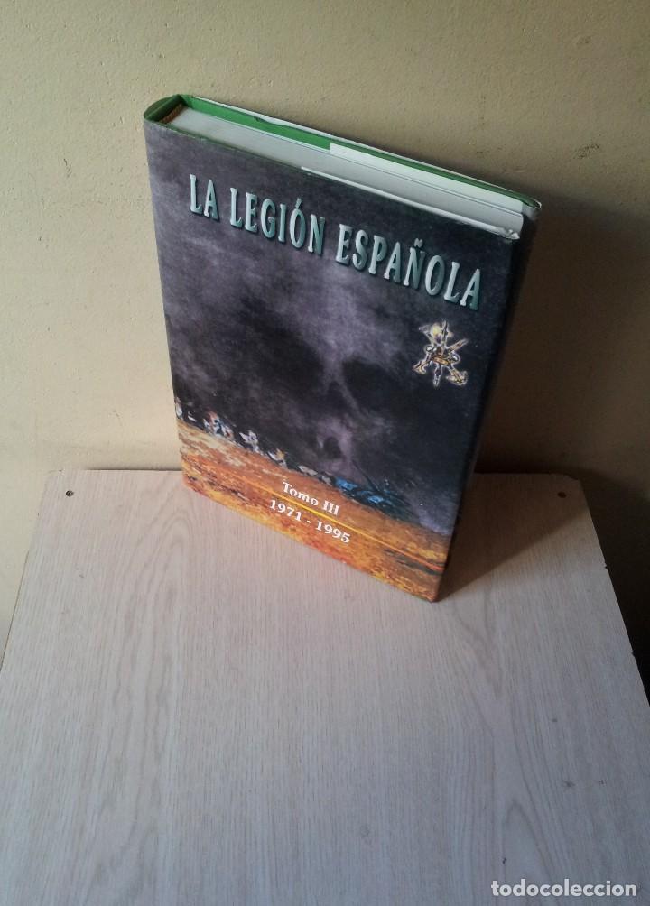 LA LEGION ESPAÑOLA, 75 AÑOS DE HISTORIA 1920-1995 - TOMO III DE 1971/1995 - MALAGA 2001 (Militar - Libros y Literatura Militar)