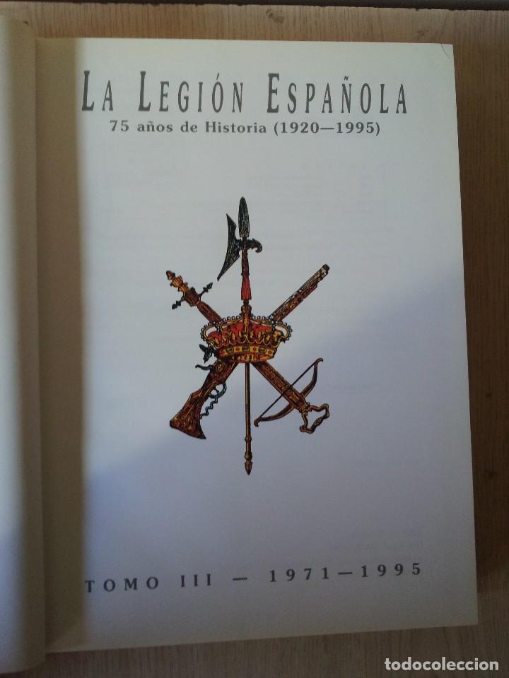 Militaria: LA LEGION ESPAÑOLA, 75 AÑOS DE HISTORIA 1920-1995 - TOMO III DE 1971/1995 - MALAGA 2001 - Foto 2 - 108275307