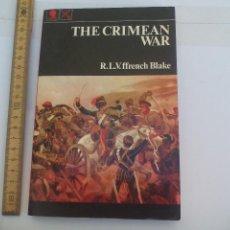 Militaria: THE CRIMEAN WAR R. L. V. FRENCH BLAKE. 1973. Lote 108307931