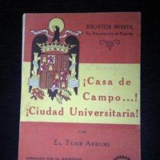 Militaria: BIBLIOTECA INFANTIL Nº 21 1ª EDICION 1941 ESPAÑA CASA DE CAMPO CIUDAD UNIVERSITARIA EL TEBIB ARRUMI. Lote 108836359