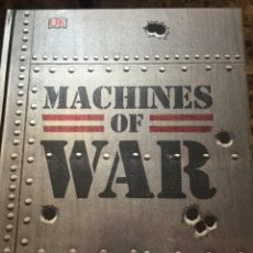 Militaria: MACHINES OF WAR. THE DEFINITIVE VISUAL HISTORY OF MILITARY HARDWARE. Lote 108868748