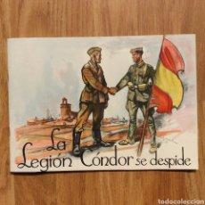 Militaria: ORIGINAL!! - LA LEGION CONDOR SE DESPIDE - GUERRA CIVIL ESPAÑOLA 1939. Lote 109044563