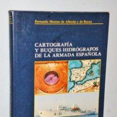 Militaria: CARTOGRAFÍA Y BUQUES HIDROGRÁFOS DE LA ARMADA ESPAÑOLA.. Lote 109055767