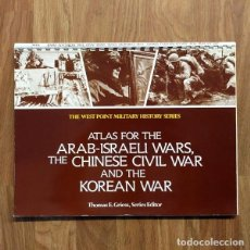 Militaria: ATLAS FOR THE ARAB-ISRAEL WAR, THE CHINESE CIVIL WAR AND THE KOREAN WAR GUERRA ARABE ISRAELI ISRAEL. Lote 109074623