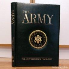 Militaria: THE ARMY - HISTORIA DEL EJERCTIO DE LOS ESTADOS UNIDOS DESDE EL SIGLO XVIII. Lote 109075719