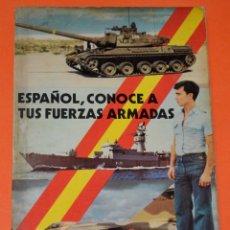 Militaria: LIBRO ESPAÑOL, CONOCE A TUS FUERZAS ARMADAS. FERNANDO DE SALAS LÓPEZ. 1976. Lote 109258727
