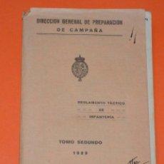 Militaria: LIBRO REGLAMENTO TÁCTICO DE INFANTERÍA. TOMO II. 1929. DIRECCIÓN GENERAL DE PREPARACIÓN DE CAMPAÑA. Lote 109262151