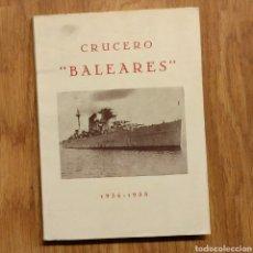 Militaria: GUERRA CIVIL - CRUCERO BALEARES 1936 1938- ARMADA MARINA BARCOS GUERRA NAVAL. Lote 109468810