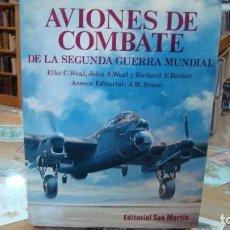 Militaria: AVIONES DE COMBATE DE LA SEGUNDA GUERRA MUNDIAL - SAN MARTÍN AVIACIÓN. Lote 109471003