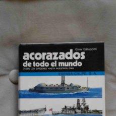 Militaria: ACORAZADOS DE TODO EL MUNDO (G. GALUPPINI, ED. ESPASA-CALPE). Lote 109478835