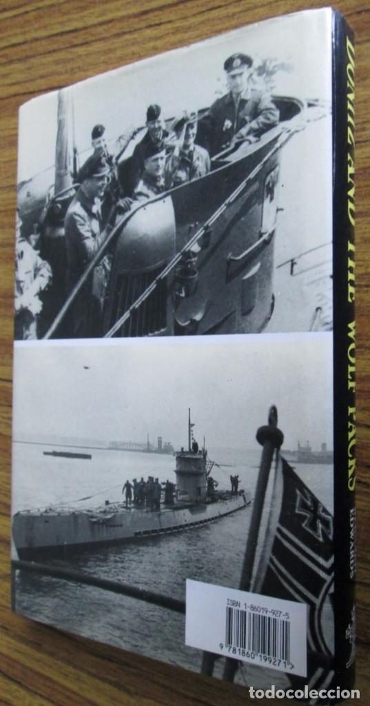 Militaria: DÖNITZ and the WOLF PACKS -- Por Bernard Edwards -- Año 199 - Foto 2 - 109505119