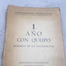 Militaria: 1 AÑO CON QUEIPO ANTONIO BAHAMONDE MEMORIAS DE UN NACIONALISTA EJÉRCITO NACIONAL FRANQUISMO . Lote 109735591