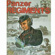 Militaria: LIBRO INGLÉS: PANZER REGIMENTS: EQUIPMENT AND ORGANISATION (USADO) DE ALTMARK. Lote 109774999