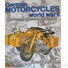 Militaria: LIBRO INGLÉS: GERMAN MOTORCYCLES OF WORLD WAR II (USADO) DE ALTMARK. Lote 109775563