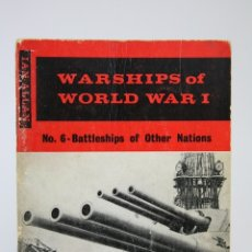 Militaria: LIBRO DE TAPA BLANDA EN INGLES - WARSHIPS OF WORLD WAR I / CHARLES E. SCURRELL - EDIT. IAN ALLAN. Lote 109835194