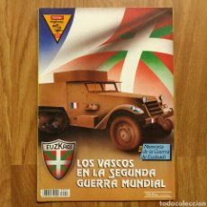 Militaria: GUERRA CIVIL - LOS VASCOS EN LA SEGUNDA GUERRA MUNDIAL - MEMORIA DE LA GUERRA EN EUSKADI EUZKADI. Lote 109900123