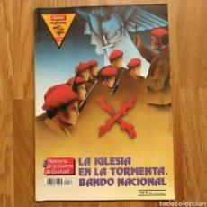 Militaria: GUERRA CIVIL - LA IGLESIA EN LA TORMENTA. BANDO NACIONAL - MEMORIA DE LA GUERRA EN EUSKADI EUZKADI. Lote 109905359