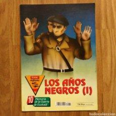 Militaria: GUERRA CIVIL - LOS AÑOS NEGROS (I) - MEMORIA DE LA GUERRA EN EUSKADI EUZKADI. Lote 109909259