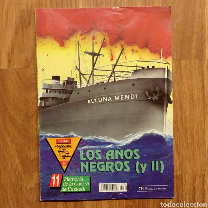GUERRA CIVIL - LOS AÑOS NEGROS (Y II) - MEMORIA DE LA GUERRA EN EUSKADI EUZKADI (Militar - Libros y Literatura Militar)