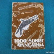 Militaria: LIBRO TODO SOBRE AVANCARGA, A. HERNÁNDEZ MERINO. 1980. Lote 110160139