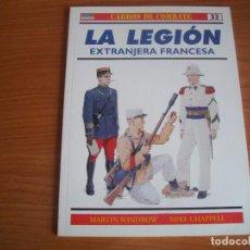 Militaria: OSPREY, CARROS DE COMBATE: Nº 33 - LA LEGION EXTRANJERA FRANCESA. Lote 110464311