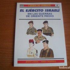 Militaria - OSPREY, CARROS DE COMBATE: Nº 4 - EL EJERCITO ISRAELI EN LAS GUERRAS DE ORIENTE MEDIO - 110464375