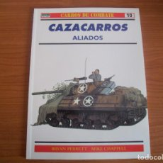 Militaria: OSPREY, CARROS DE COMBATE: Nº 10 - CAZACARROS ALIADOS. Lote 110465579